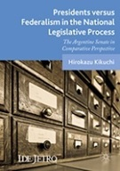書籍:Presidents versus Federalism in the National Legislative Process